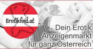EROTIKFIND.AT Erotik Anzeigen Österreich